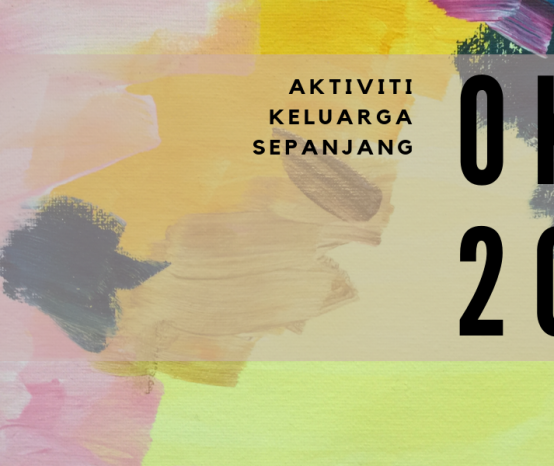 Aktiviti keluarga sekitar Lembah Klang sepanjang Oktober 2019